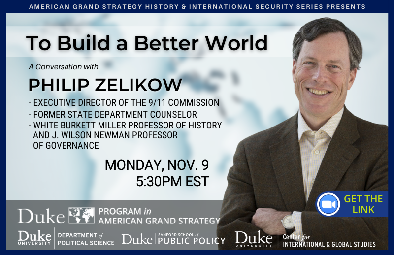 "The History & International Security Series presents ""To Build a Better World"""