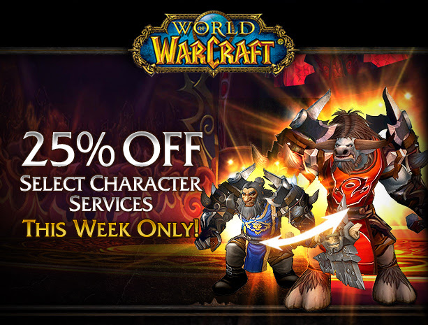 25% OFF - Select Character Services<br />This week only!<br />