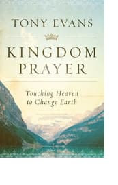 Kingdom Prayer by Tony Evans