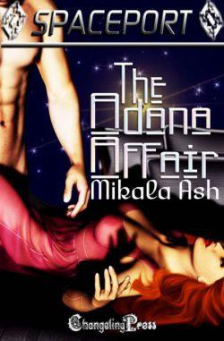 The Adana Affair (Spaceport Multi-Author 23)