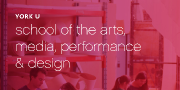 York University, School of the Arts, Media, Performance & Design