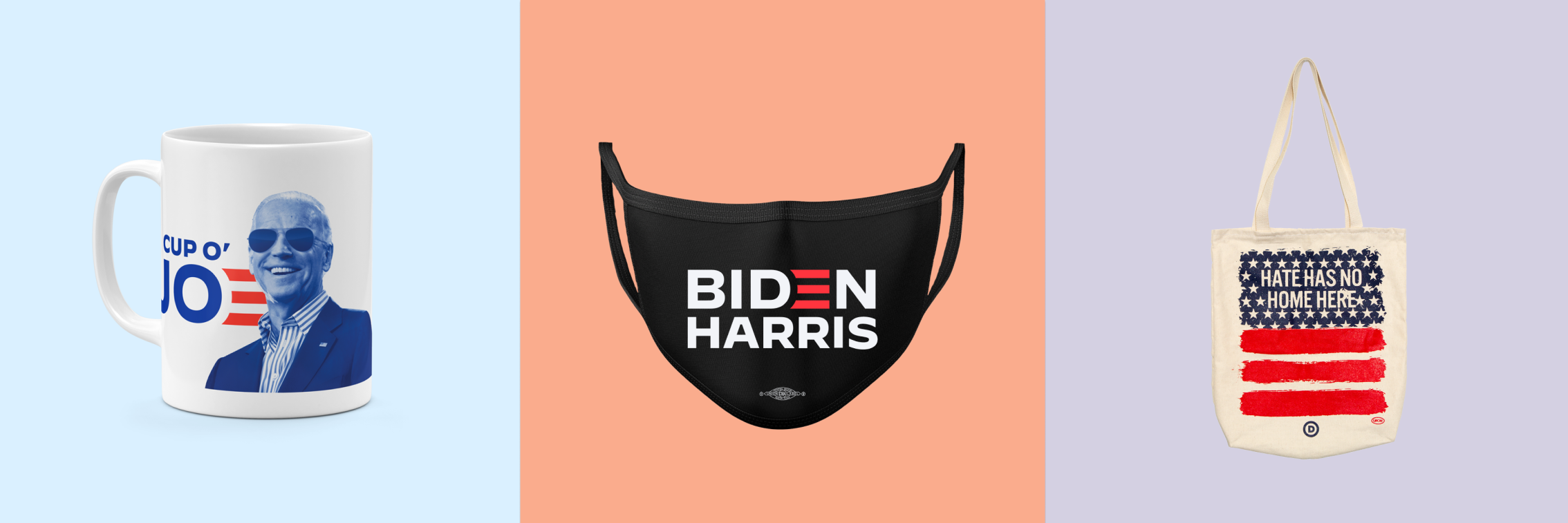 Cup of Joe Mug, Biden-Harris Mask, Hate Has No Home Here Tote