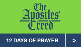 Apostles' Creed 12 Days of Prayer