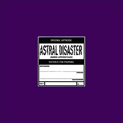COIL Astral Disaster Sessions Un/Finished Musics