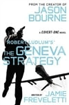 Freveletti, Jamie - Robert Ludlum's Geneva Strategy, The (Signed First Edition)