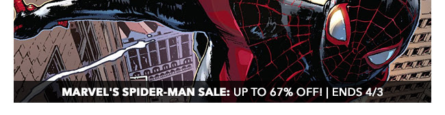 Marvel's Spider-Man Sale: up to 67% off! | Ends 4/3
