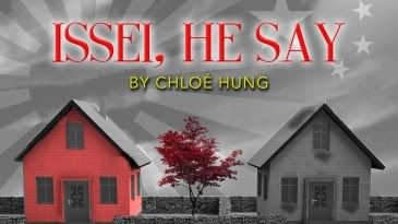 Issei, He Say by Chloe Hung