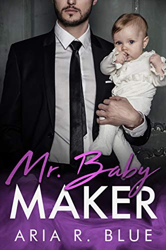 Cover for 'Mr. Baby Maker (Royals Book 1)'