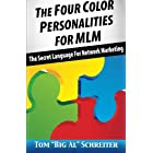 The Four Color Personalities For MLM: The Secret Language For Network Marketing