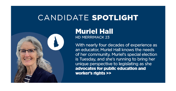 Candidate Spotlight: Muriel Hall, NH HD Merrimack 23