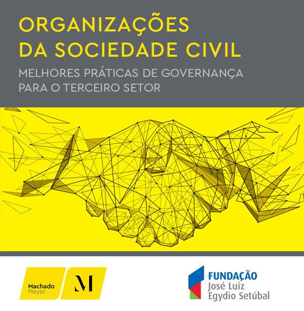 Organizações da                                                   sociedade civil -                                                   melhores práticas de                                                   governança par ao                                                   terceiro setor