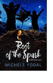 Root of the Spark by Michele Fogal