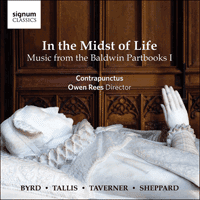 SIGCD408 - In the Midst of Life – Music from the Baldwin Partbooks I