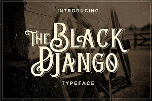 Black Django Typeface - 30% off