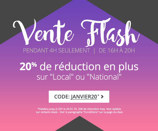 Vente Flash ! Pendant 4h seulement - De 16h à 20h. 20% de réduction en plus
