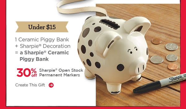 Under $15: 1 Ceramic Piggy Bank + Sharpie® Decoration = a Sharpie® Ceramic Piggy Bank. 30% off Sharpie® Open Stock Permanent Markers. Create This Gift