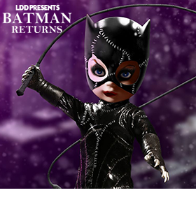 LDD PRESENTS: BATMAN RETURNS CATWOMAN