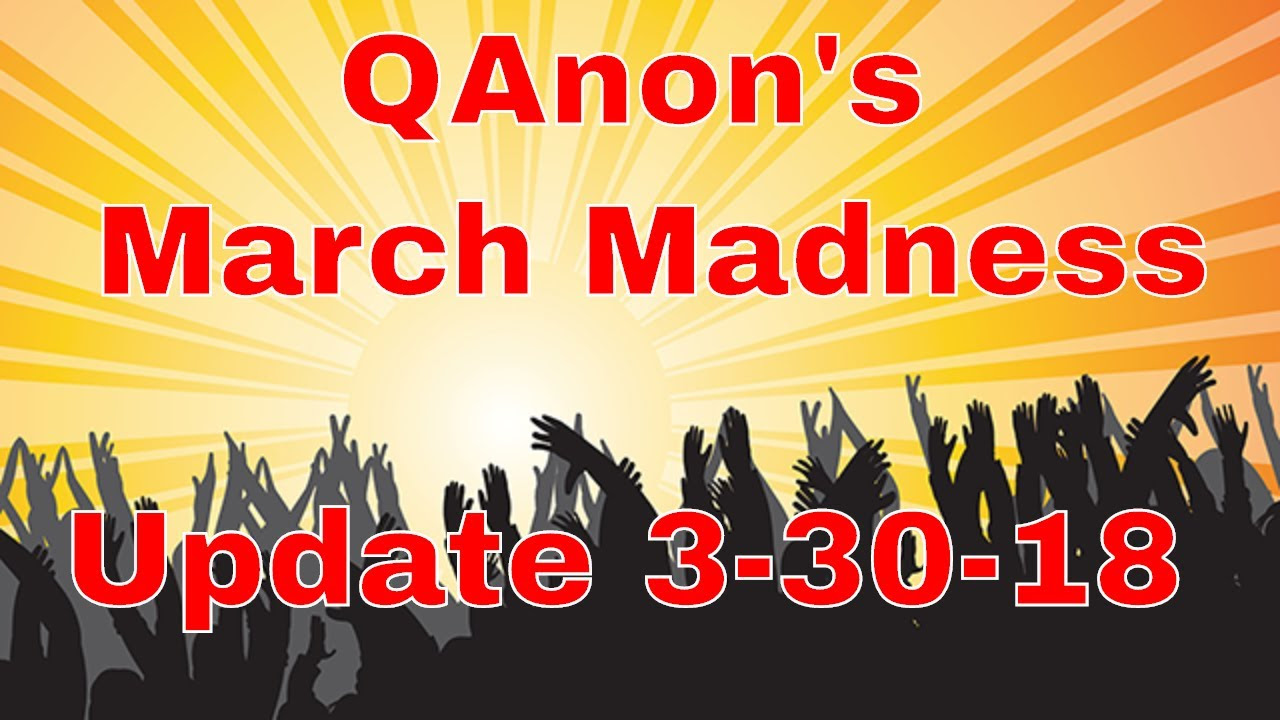 Q Anon's March Madness a Success, Deep State Sh*tting Itself