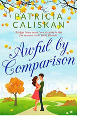 Awful by Comparison by Patricia Caliskan