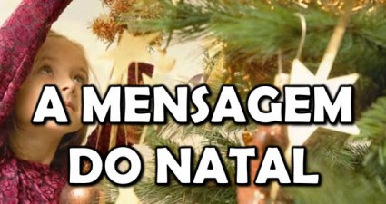 http://oravemsenhorjesus.com/a-mensagem-do-natal-video/