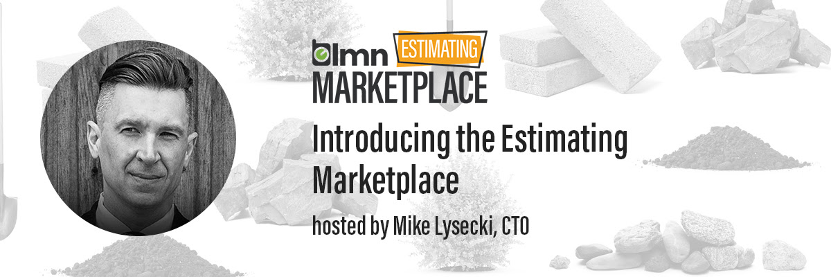 Introducing the Estimating Marketplace