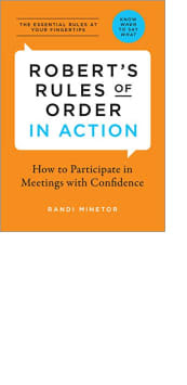 Robert's Rules of Order in Action by Randi Minetor