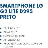 Smartphone LG G2 Lite D295 Preto Tela de 4.5? Dual Chip Câmera de 8MP Android 4.4 Processador Quad Core de 1.2GHz