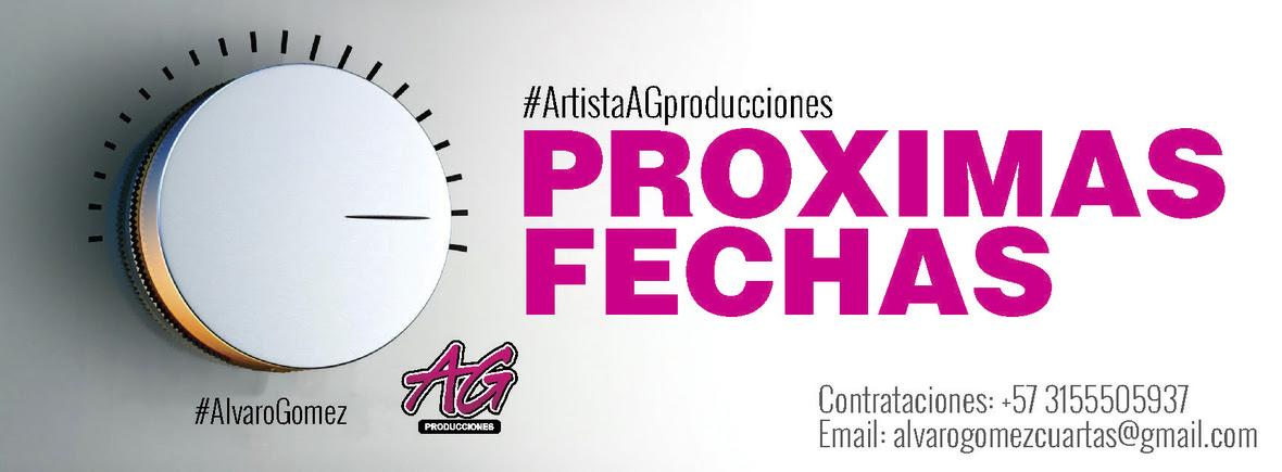 AG PRODUCCIONES - PROXIMAS FECHAS 2018