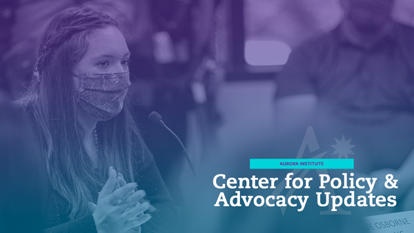 Center for Policy and Advocacy April 2021 Updates