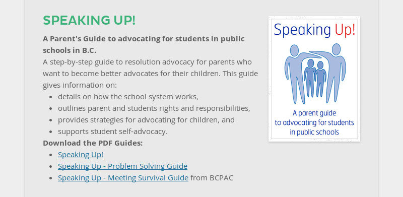 SPEAKING UP! A Parent's Guide to advocating for students in public schools in B.C. A step-by-step...