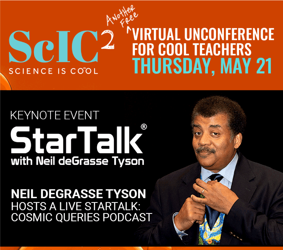 ScIC2 virtual unconference with Neil deGrasse Tyson