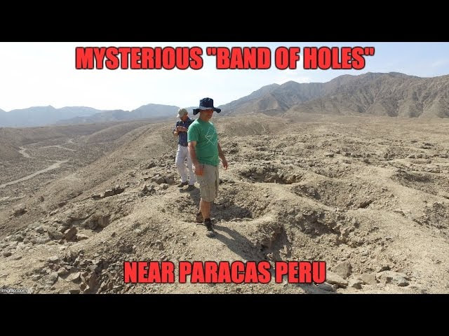 "The Mysterious ""Band Of Holes"" Near Paracas Peru  Sddefault"