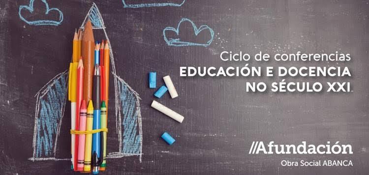 Ciclo Educación e Docencia no Século XXI