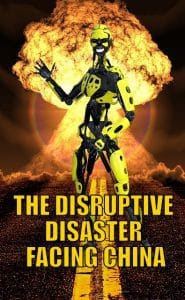 The Disruptive Disaster Facing China