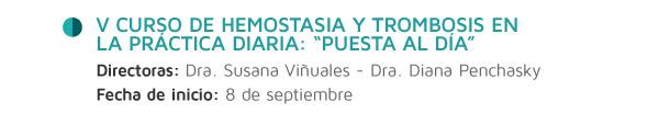 """V Curso de Hemostasia y Trombosis en la Práctica Diaria: """"Puesta al Día"""""""