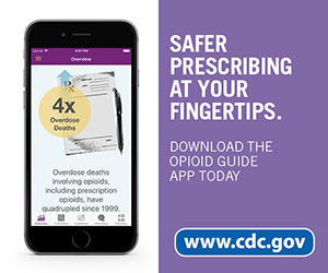 Safer prescribing at your fingertips. Download the Opioid Guide App today. www.cdc.gov.