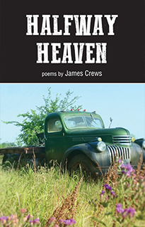 Halfway Heaven by James Crews