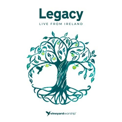 Vineyard Worship - Legacy - Live From Ireland