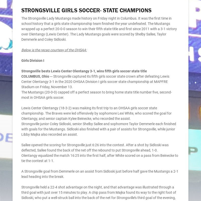 STRONGSVILLE GIRLS SOCCER- STATE CHAMPIONS The Strongsville Lady Mustangs made history on Friday...