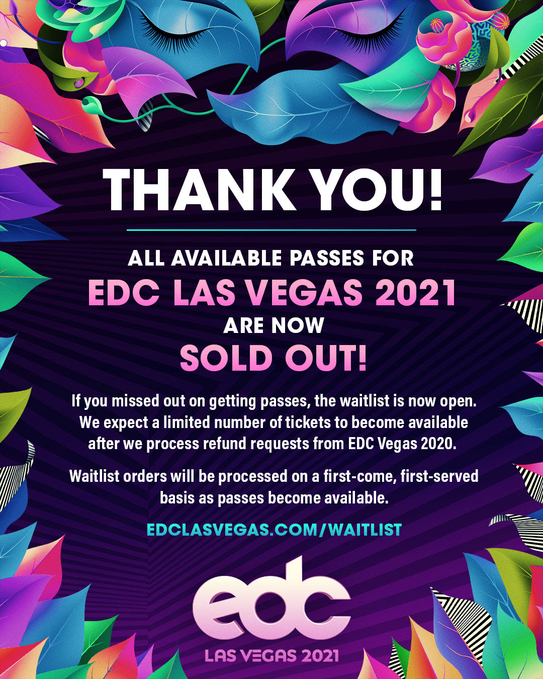 EDC Las Vegas 2021 Sold Out!