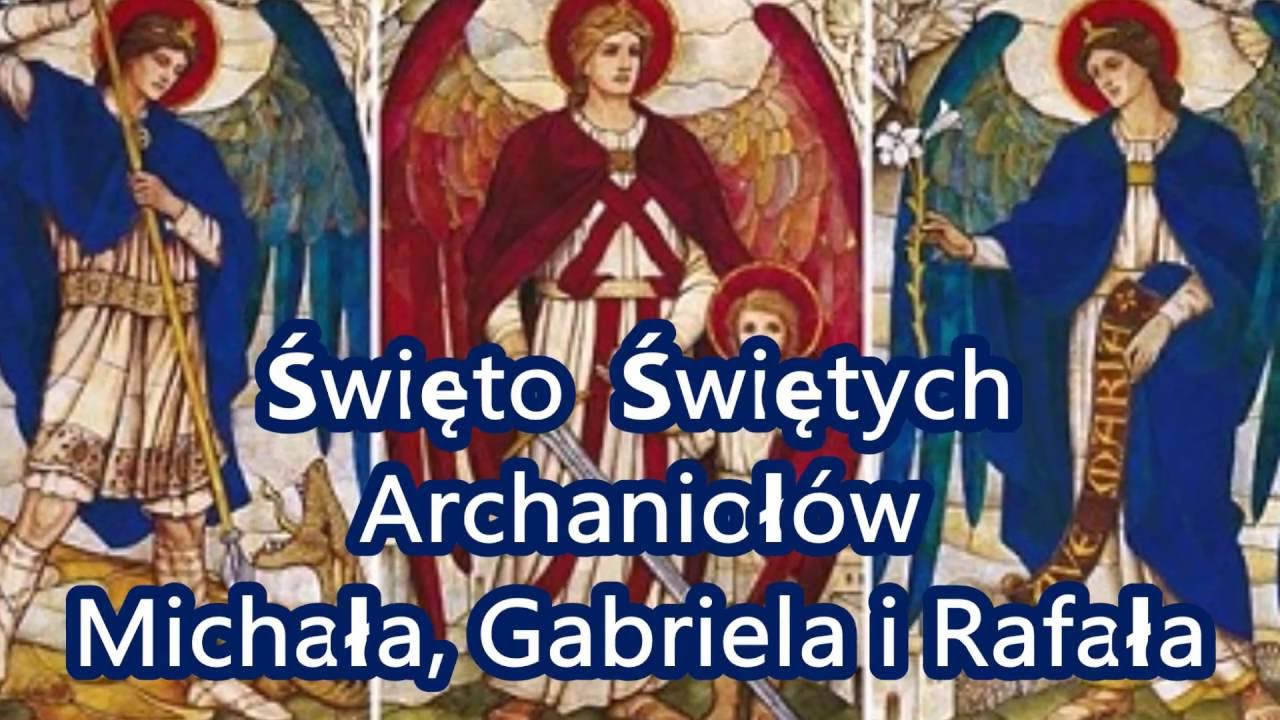 Znalezione obrazy dla zapytania Święci Archaniołowie Michał, Rafał i Gabriel