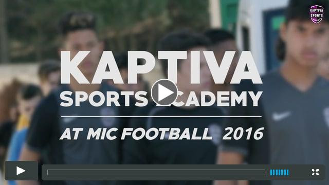 Kaptiva Sports Academy at MIC 16