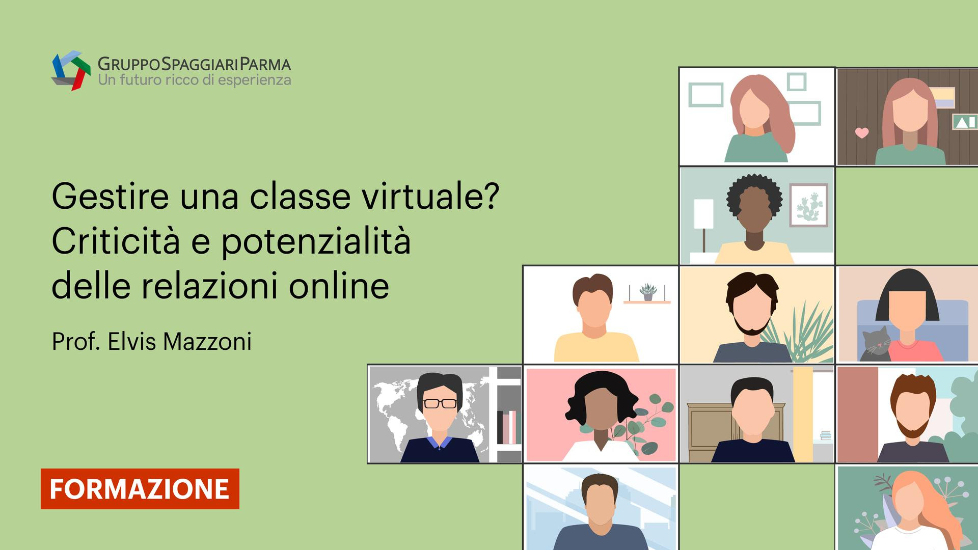 Gestire una classe virtuale? Criticità e potenzialità delle relazioni online - Prof. Elvis Mazzoni