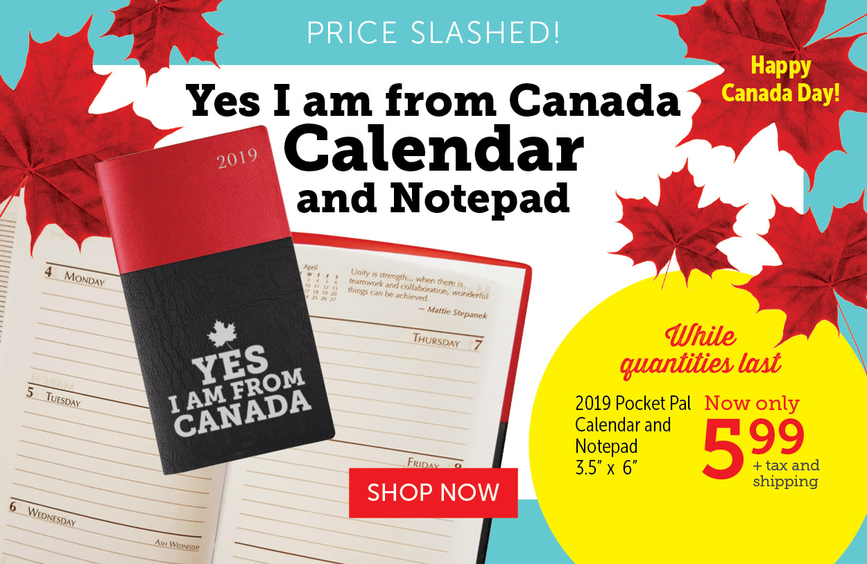 Yes I am from Canada Calendar and Notepad