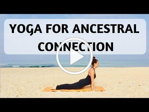 YOGA FOR ANCESTRAL CONNECTION | YOGA WITH MEDITATION MUTHA