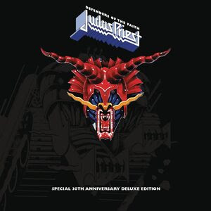 Judas Priest Defenders of the Faith (30th Anniversary Edition) [Remastered]