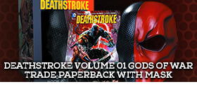 DEATHSTROKE TRADE PAPERBACK WITH MASK