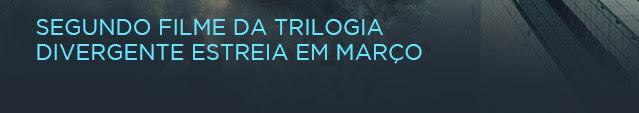 Segundo filme da trilogia Divergente estreia em março