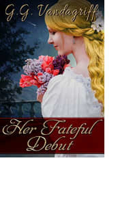 Her Fateful Debut by G.G. Vandagriff