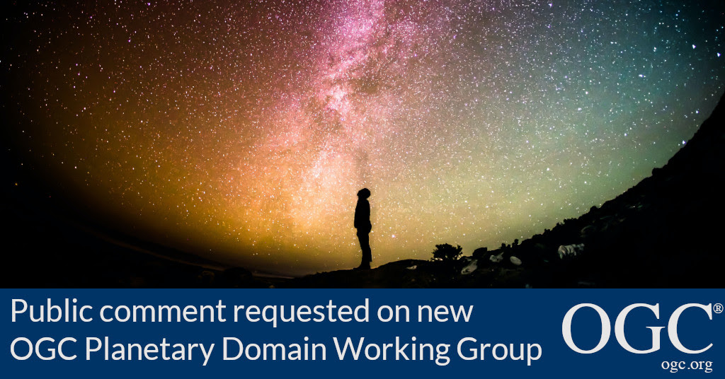 Banner announcing public comment period for OGC Planetary Domain Working Group